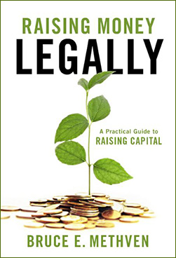 Raising Money - Legally --  Bruce Methven